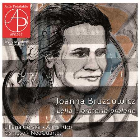 Joanna Bruzdowicz, Lella - oratorio profane